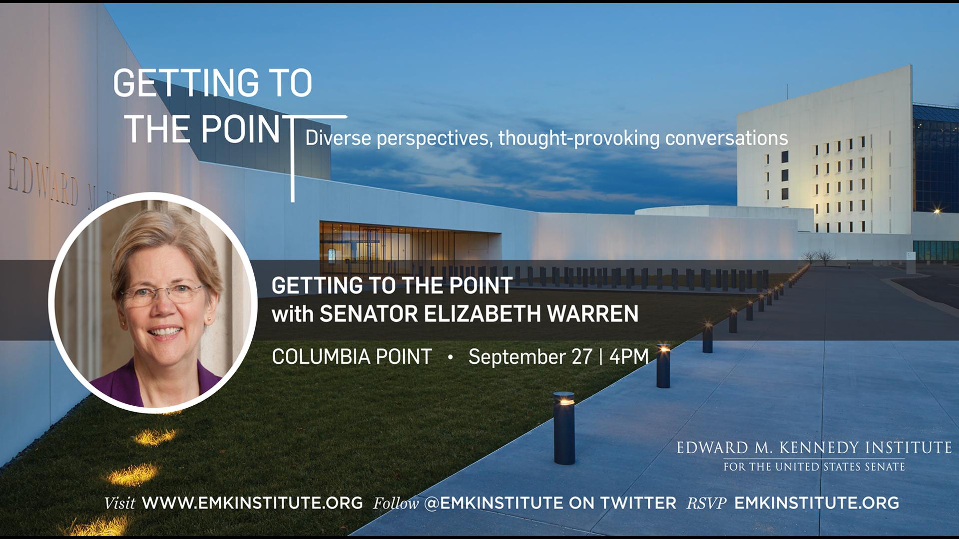 Getting to the Point with Senator Elizabeth Warren